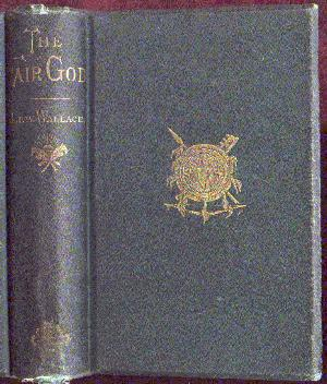 The cover of The Fair God, author Lew Wallace