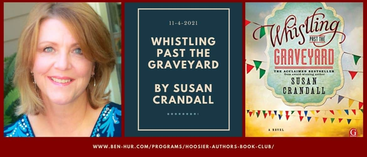 Whistling Past the Graveyard Book Club November 4, 2021